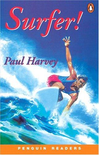 Surfer! (Penguin Readers, Level 1): Paul Harvey