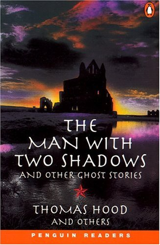 9780582416826: The Man with Two Shadows and Other Ghost Stories (Penguin Readers: Level 3 Series)