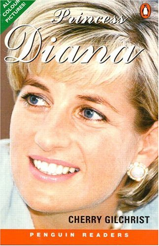 Princess Diana, Level 3, Penguin Readers (Penguin: Cherry Gilchrist