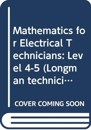 9780582417601: Mathematics for Electrical Technicians: Level 4-5