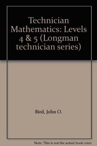 9780582417625: Technician Mathematics: Levels 4 & 5 (Longman technician series)