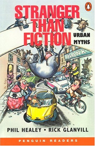 9780582417915: Stranger Than Fiction: Urban Myths (Penguin Readers: Level 2 Series)