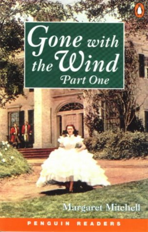 9780582418059: Gone With The Wind Part One New Edition: Part 1 (Penguin Readers (Graded Readers))