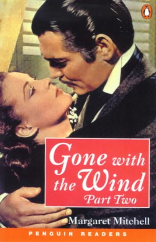 9780582418066: Gone With The Wind Part Two New Edition: Part 2 (Penguin Readers (Graded Readers))