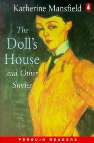 The Doll's House and Other Stories. (Level: Katherine Mansfield