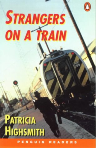 9780582418127: Strangers on a Train (Penguin Joint Venture Readers)