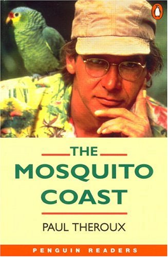 9780582418141: The Mosquito Coast (Penguin Readers, Level 4)
