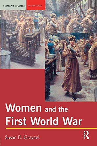 9780582418769: Women and the First World War
