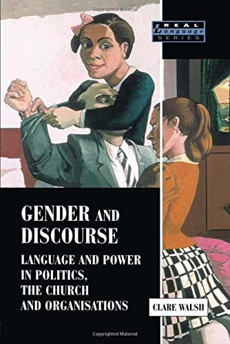 9780582418929: Gender and Discourse: Language and Power in Politics, the Church and Organisations