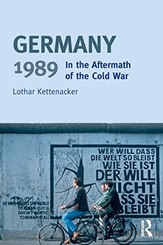 9780582418974: Germany 1989: In the Aftermath of the Cold War