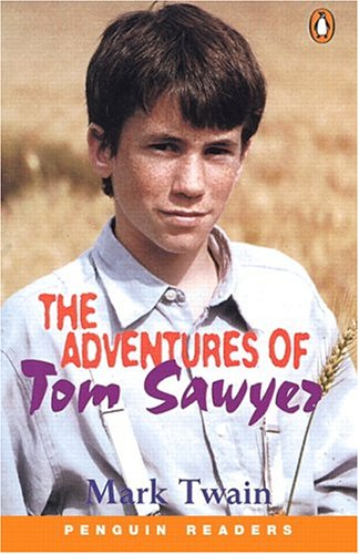 The Adventures of Tom Sawyer (Penguin Readers: Twain, Mark