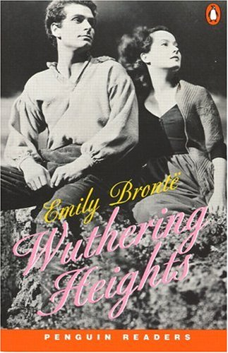 Wuthering Heights (Penguin Readers, Level 3): Emily Bronte