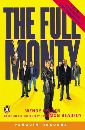 9780582419810: The Full Monty: Level 4 (Penguin Readers (Graded Readers))