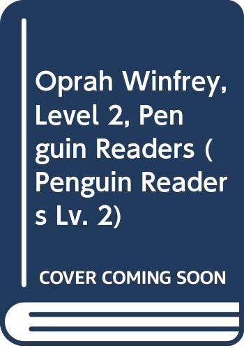 9780582419827: Oprah Winfrey (Penguin Readers, Level 2)