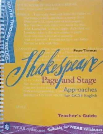 Shakespare:Page and Stage Teacher's Book (ROUTES THROUGH ENGLISH) (0582419875) by Peter Thomas