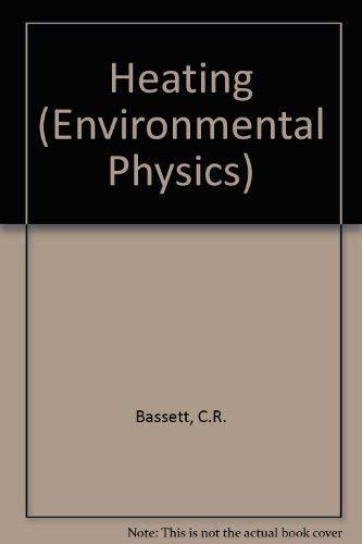 Heating (Environmental physics): Bassett, Colin Richards & M D W Pritchard