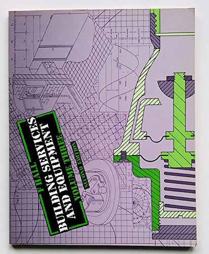 9780582420359: Building Services and Equipment: v. 3 (Longman technician series)