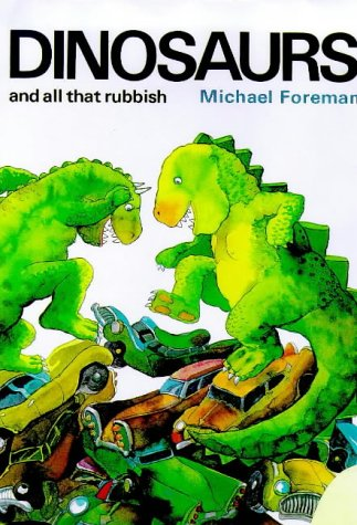 9780582420922: Dinosaurs and All That Rubbish (Storytime Giants)