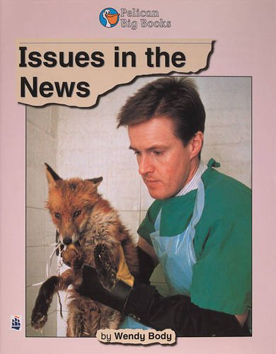 9780582420960: Issues in the News Big Book Key Stage 2 (PELICAN BIG BOOKS)
