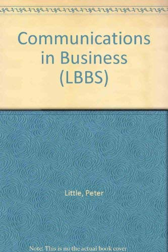 Communications in Business (LBBS): Little, Peter