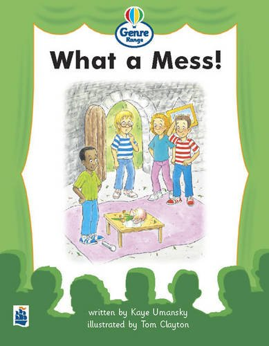 9780582422971: What a mess! Genre Beginner stage Plays Book 3 (LITERACY LAND)