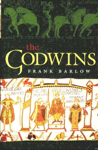9780582423817: The Godwins: The Rise and Fall of a Noble Dynasty