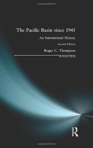 9780582423879: The Pacific Basin since 1945: An International History (The Postwar World)