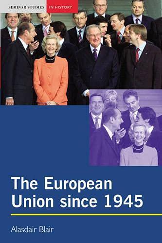 9780582423930: The European Union since 1945