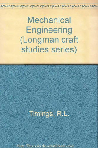 9780582424227: Mechanical Engineering (Longman craft studies series)