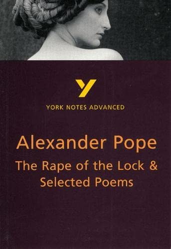 9780582424531: The Rape of the Lock and Selected Poems (York Notes Advanced)