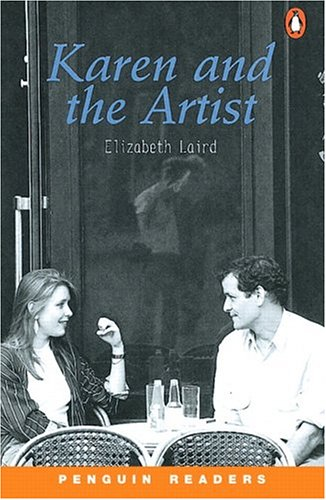 Karen and the Artist (Penguin Readers, Level: Laird, Elisabeth