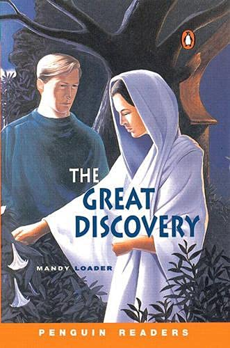 The Great Discovery (Penguin Readers, Level 3): Mandy Loader, Bruce Hogarth