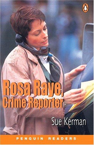 9780582427365: Rosa Raye: Crime Reporter: Peng3:Rosa Raye, Crime Reporter NE (General Adult Literature)