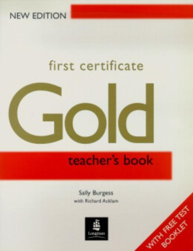 9780582429680: First Certificate Gold: Teacher's Book (FCE)