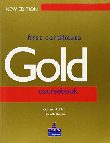 9780582429697: First Certificate: Coursebook (Gold)