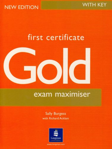 9780582429710: First Certificate Gold: Exam Maximiser with Key