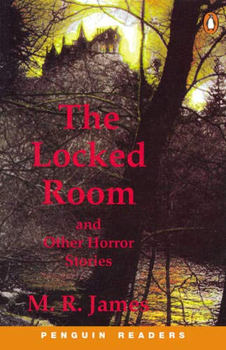 """The Locked Room"" and Other Horror Stories: Book and Cassette (Penguin Readers: Level 4 Series) (0582430135) by James, M.R."