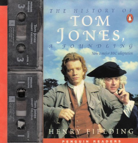 9780582430273: The History of Tom Jones, a Foundling: Book and Cassette (Penguin Readers: Level 6 Series)