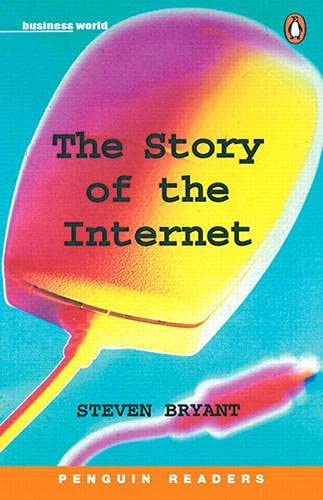 9780582430471: The Story of the Internet (Penguin Readers, Level 3)