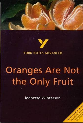 9780582431577: Oranges Are Not the Only Fruit: York Notes Advanced