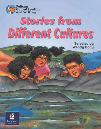 Classic Tales from Other Cultures Year 6 Reader 4 (Pelican Guided Reading & Writing) (0582433142) by Roy Blatchford; Wendy Body