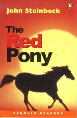 9780582434738: Penguin Readers Level 4: the Red Pony (Penguin Readers (Graded Readers))