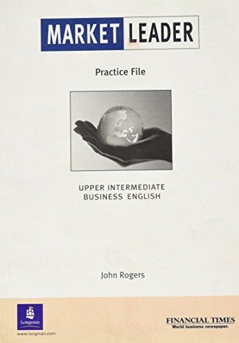 Market Leader Upper Intermediate Business English Practice: David Cotton, David