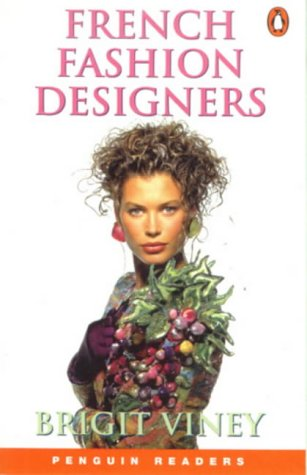 9780582435636: French Fashion Designers (Penguin Readers (Graded Readers))