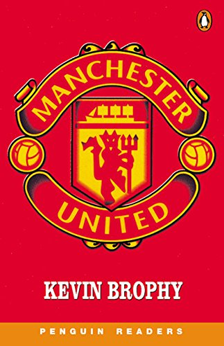 9780582436121: Manchester United (Penguin Readers)