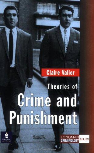 9780582437920: Theories of Crime and Punishment (Longman Criminology Series)