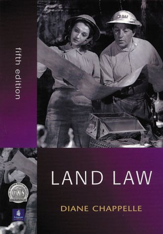 Land Law (5th Edition): Diane Chappelle
