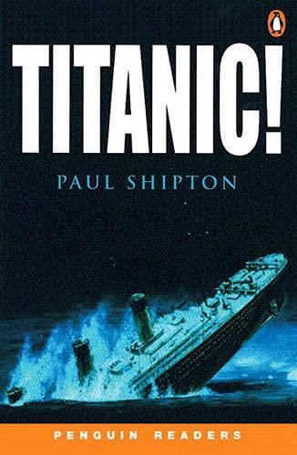 9780582438378: Titanic (Penguin Readers (Graded Readers))