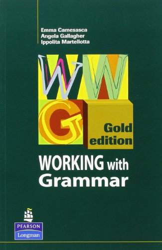 9780582438903: Working with grammar gold. Gold edition. Student's book. Per le Scuole superiori