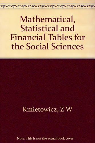 9780582440623: Mathematical, statistical, and financial tables for the social sciences